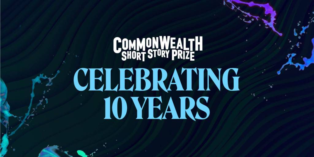 Banner for Commonwealth Short Story Prize: Celebrating Ten Years